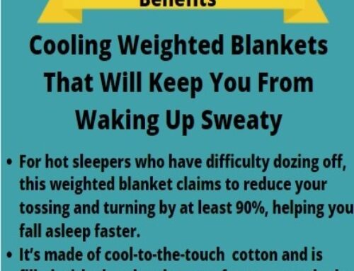 Weighted Blankets that keep you from waking up sweaty