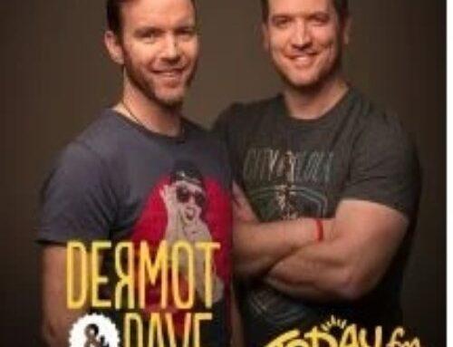 Dermot & Dave TodayFM  Thank You